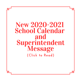 2020-2021 School Calendar and Superintendent Message