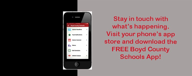 Download the Boyd County Schools App and stay in touch all year long!