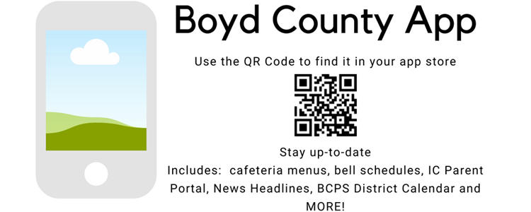 You can also download the Boyd County App by searching for Boyd County Schools in your smart phone's app store.